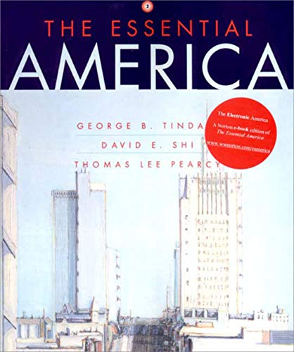 The Essential America (Vol. 2) (Narrative History): Tindall, George Brown,