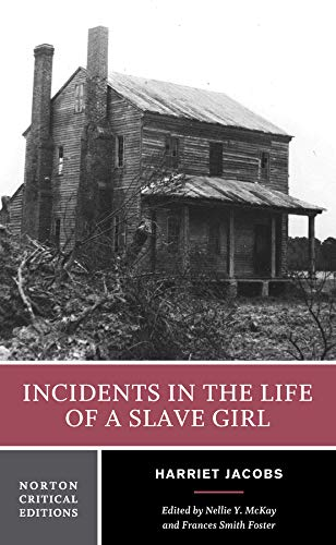 Incidents in the Life of a Slave Girl: Contexts, Criticism