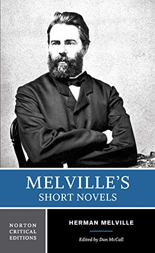 9780393976410: Melville's Short Novels (Norton Critical Editions)