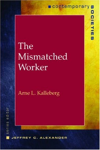 9780393976434: The Mismatched Worker