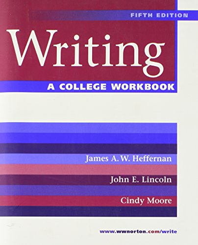 A College Workbook: for Writing, Fifth Edition: Heffernan, James A.