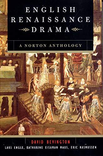 9780393976557: English Renaissance Drama - A Norton Anthology