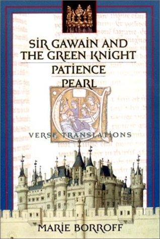 Sir Gawain and the Green Knight, Patience,: Borroff, Marie [Translator]
