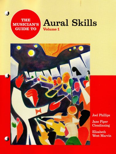 The Musician's Guide to Aural Skills: Jane Piper Clendinning,