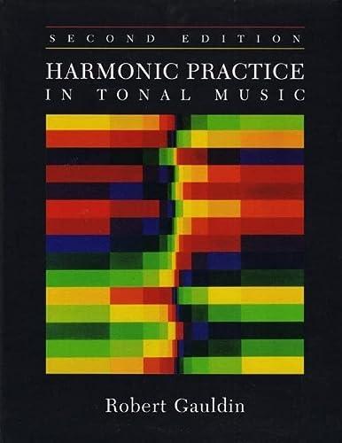 9780393976663: Harmonic Practice in Tonal Music (Second Edition)