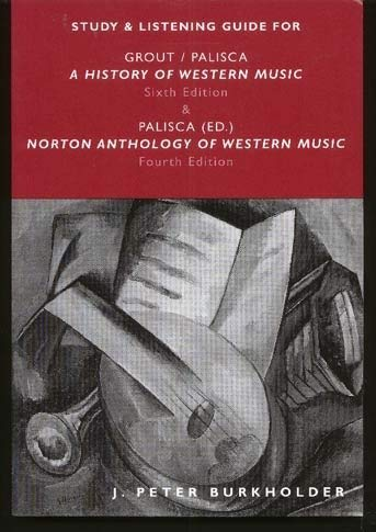 9780393976946: A History of Western Music: Study and Listening Guide