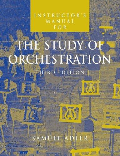 9780393977011: The Instructor's Manual: For the Study of Orchestration