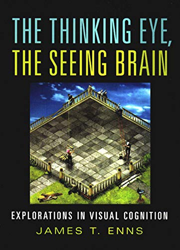 9780393977219: The Thinking Eye, the Seeing Brain: Explorations in Visual Cognition