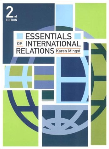 Essentials of International Relations 2nd edition: Mingst, Karen A.