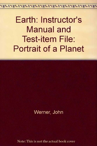 9780393977295: Instructor's Manual and Test-Item File for Stephen Marshak's Earth: Portrait of a Planet