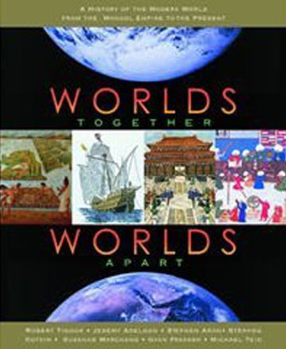 9780393977462: Worlds Together, Worlds Apart: A History of the Modern World from the Mongol Empire to the Present