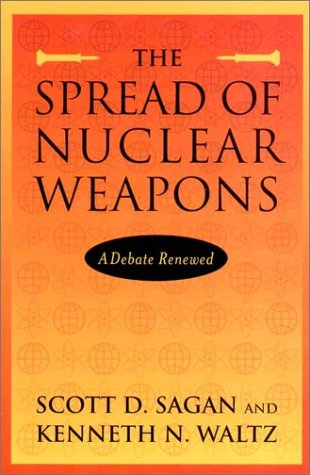 9780393977479: The Spread of Nuclear Weapons: A Debate Renewed (Second Edition)