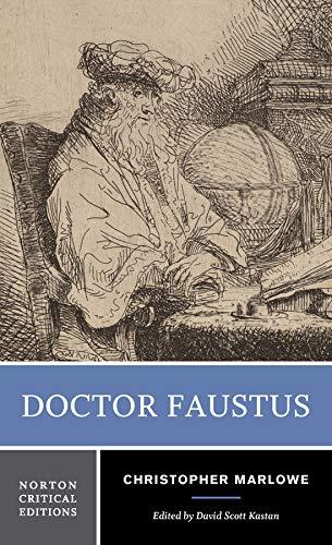 Doctor Faustus (Norton Critical Editions): Marlowe, Christopher
