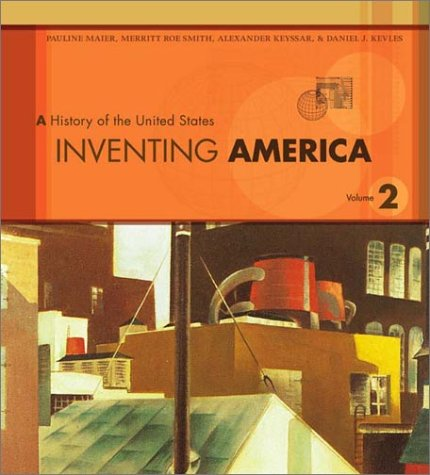 9780393977622: Inventing America: A History of the United States : From 1865