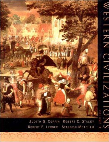 Western Civilizations, Volume 1, Fourteenth Edition: Robert C. Stacey,