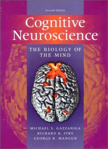9780393977776: Cognitive Neuroscience: The Biology of the Mind