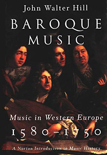 9780393978001: Baroque Music: Music in Western Europe, 1580-1750 (The Norton Introduction to Music History)