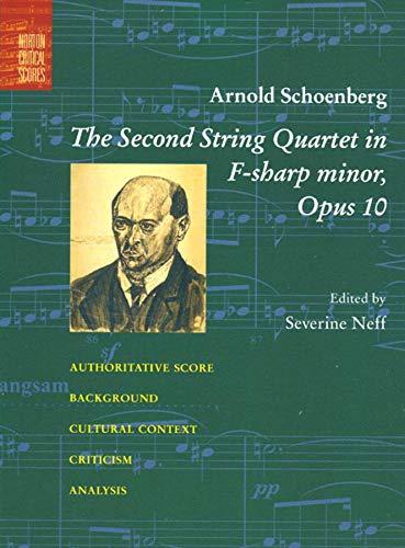 9780393978025: The Second String Quartet in F-Sharp Minor: Opus 10 (Norton Critical Scores)