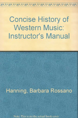 9780393978049: Concise History of Western Music: Instructor's Manual