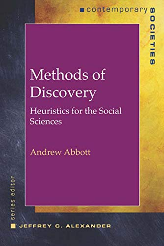 9780393978148: Methods of Discovery: Heuristics for the Social Sciences (Contemporary Societies)