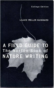 9780393978155: A Field Guide to the Norton Book of Nature Writing