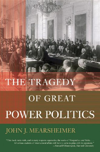 9780393978391: The Tragedy of Great Power Politics (The Norton series in world politics)