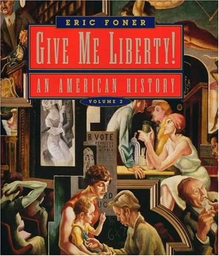 9780393978742: Give Me Liberty!: An American History, Volume 2