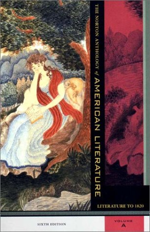 9780393978988: The Norton Anthology of American Literature: Literaure to 1820, 6th Edition, Vol A