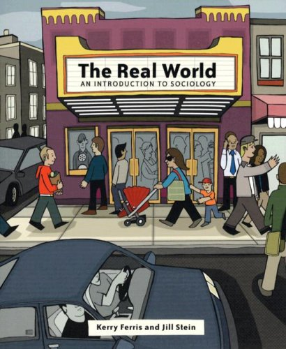 9780393979060: The Real World: An Introduction to Sociology