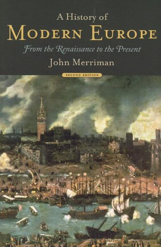 9780393979107: A History of Modern Europe: From the Renaissance to the Present (Second Edition) (Vol. One-Volume) (v. 1)