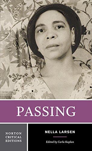 Passing (Norton Critical Editions): Larsen, Nella