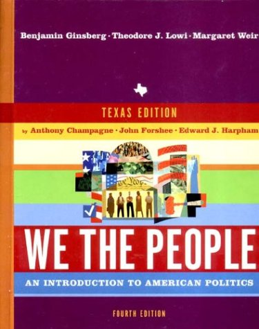 9780393979305: We the People: An Introduction to American Politics : Texas Edition