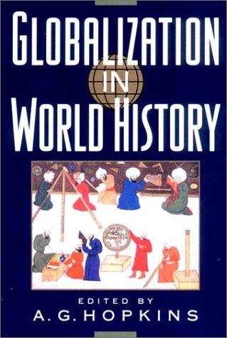 9780393979428: Globalization in World History
