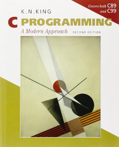 C Programming: A Modern Approach, 2nd Edition: King, K. N.
