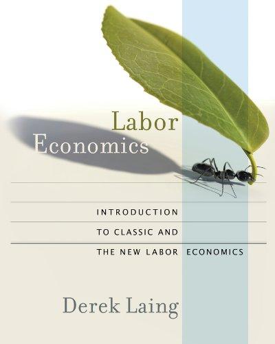 Labor Economics: Derek Laing