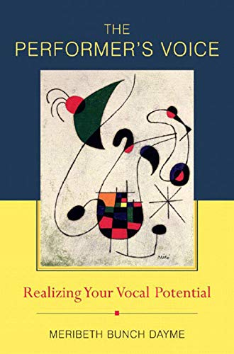 9780393979930: The Performer's Voice: Realizing Your Vocal Potential