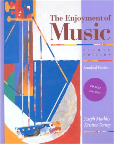 9780393982886: The Enjoyment of Music: An Introduction to Perceptive Listening