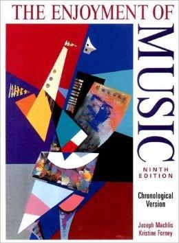 9780393982909: Enjoyment of Music: Chronological Version