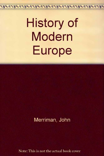 9780393983388: History of Modern Europe