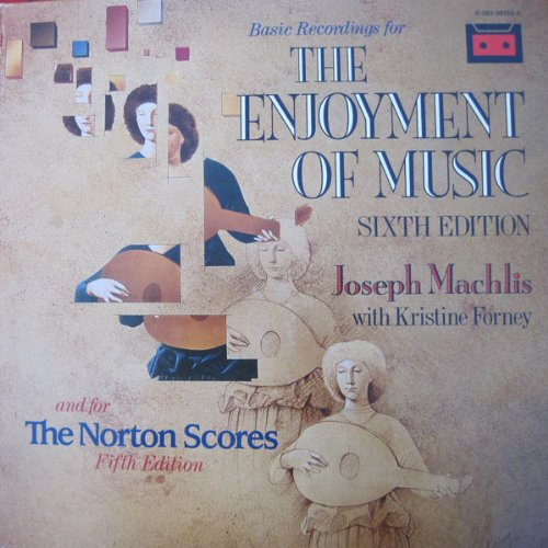 9780393991550: Enjoyment of Music