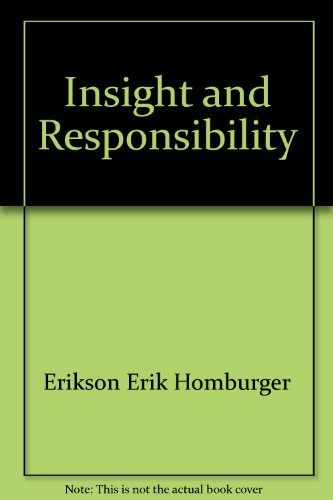 9780393994513: Insight and Responsibility