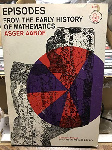 9780394015699: Episodes from the Early History of Mathematics (New mathematical library)