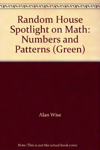 9780394065625: Random House Spotlight on Math: Numbers and Patterns (Green)
