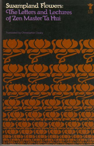 9780394170114: Swampland Flowers: Letters and Lectures of Zen Master Ta Hui [I.E. Tsung-Kao] ; Translated by Christopher Cleary.