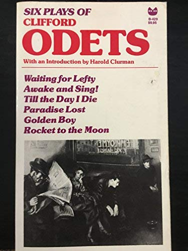 Six plays of Clifford Odets (A Black: Clifford Odets
