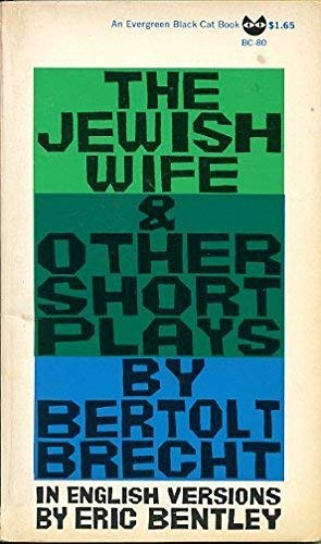 The Jewish Wife, and Other Short Plays: Bertolt Brecht