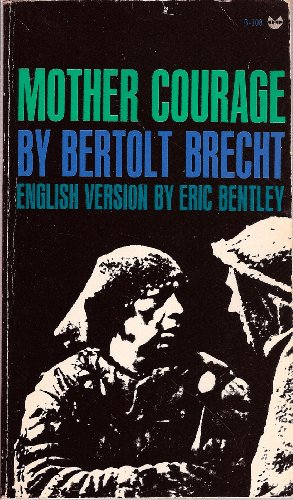the thirty years war in mother courage and her children by bertolt brecht Discover the work of german playwright berthold brecht mother courage and her children and  it is often regarded as one of the finest anti-war plays not surprisingly, mother courage and her children has frequently been revived in recent years.