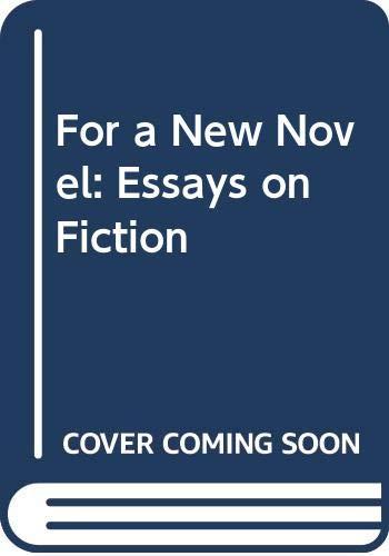 9780394171074: For a New Novel: Essays on Fiction