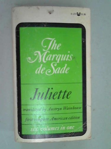 Juliette: Sade, Marquis de