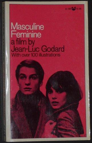 Masculine Feminine: A Film by Jean-Luc Godard,: Jean Luc Godard